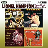 3 Classic Albums Plus - Lionel Hampton - Hamp's Big Band / Plays Drums Vibes Piano