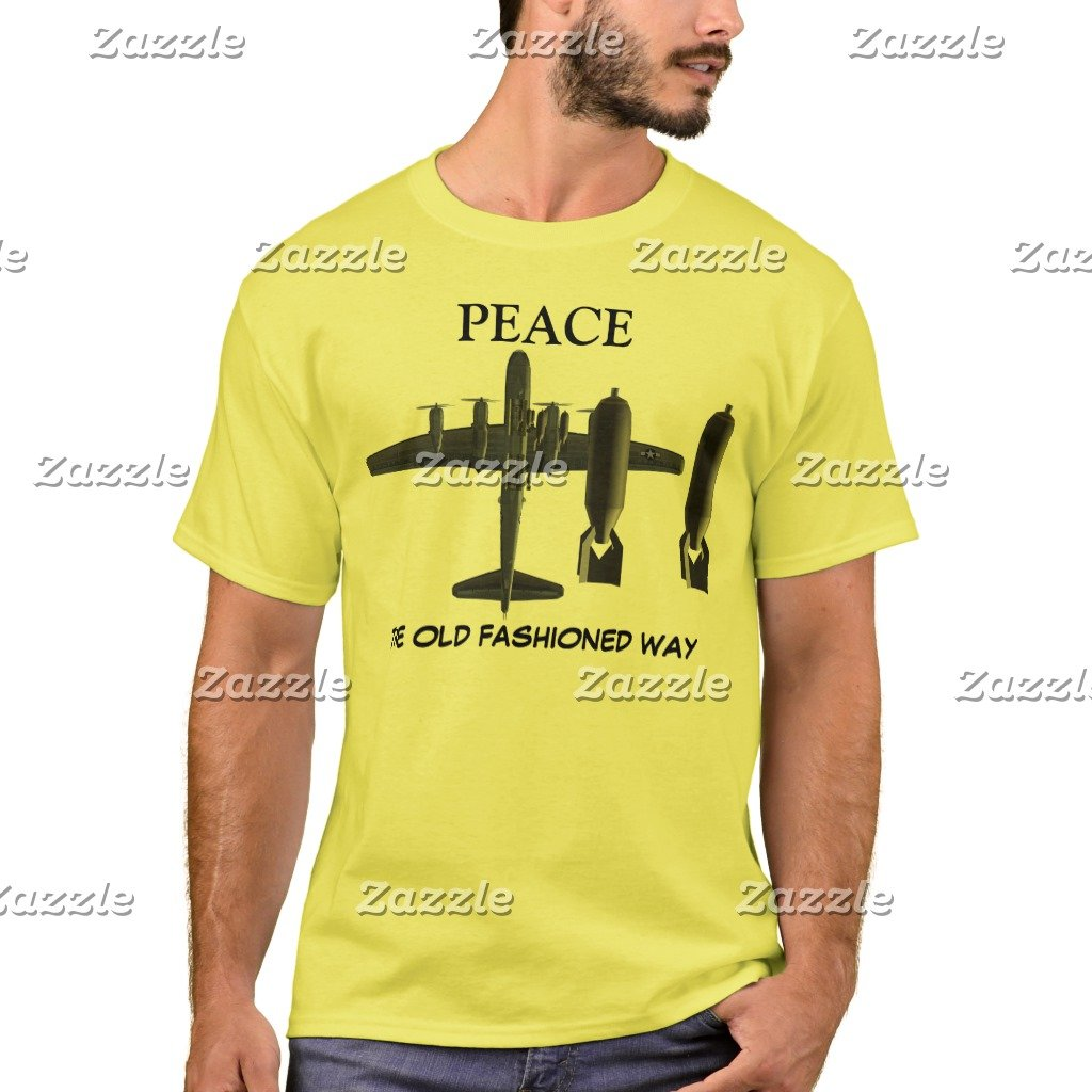 Amazon Zazzle Mens Basic T Shirt Peace The Old Fashioned Way B 29 Bomber Cardinal XXXL Clothing