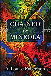 Chained to Mineola (Long Island, New York Book 2)
