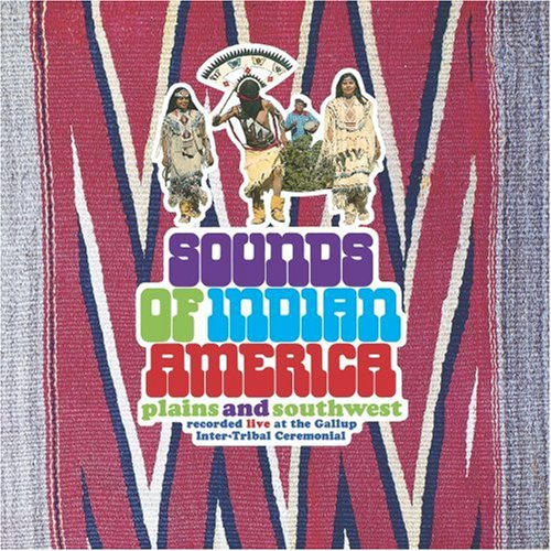 Sounds of Indian America: Plains & Southwest