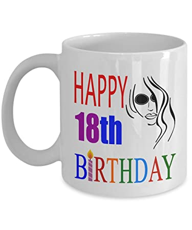 happy 18th birthday mugs for girls 11 oz 18th birthday mugs 18 year old