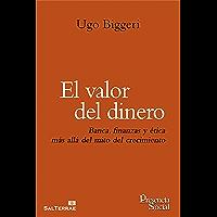 EL VALOR DEL DINERO. Banca, finanzas y ética más allá del mito del crecimiento (Presencia Social nº 40)