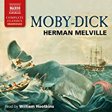 Moby Dick Audiobook by Herman Melville Narrated by William Hootkins