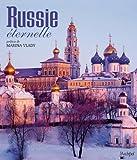 RUSSIE ETERNELLE: préface de Marina Vlady