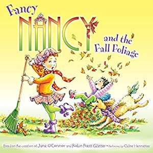 Fancy Nancy and the Fall Foliage Audiobook