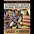 Common Sense Home Remedies Book #2: Tummy Troubles