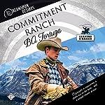 Commitment Ranch: Dreamspun Desires, Book 18 | BA Tortuga