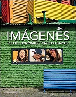 Imágenes: An Introduction to Spanish Language and Cultures World Languages: Amazon.es: Rusch, Debbie, Dominguez, Marcela, Caycedo Garner, Lucia: Libros en idiomas extranjeros