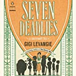 Seven Deadlies: A Cautionary Tale | Gigi Levangie