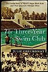 The Three-Year Swim Club: The Untold...