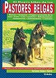 El Nuevo Libro de Los Pastores Belgas (Spanish Edition)