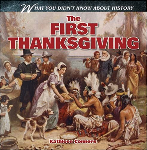 Read online The First Thanksgiving (What You Didn't Know about History) PDF
