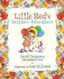 img - for Little Red's Summer Adventure by Sarah The Duchess of York Ferguson (2006-07-01) book / textbook / text book