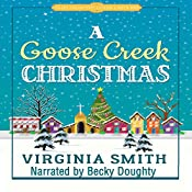 A Goose Creek Christmas: Tales from the Goose Creek B&B, Volume 5 | Virginia Smith