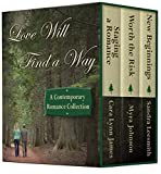 Love Will Find a Way: A Contemporary Novella Collection