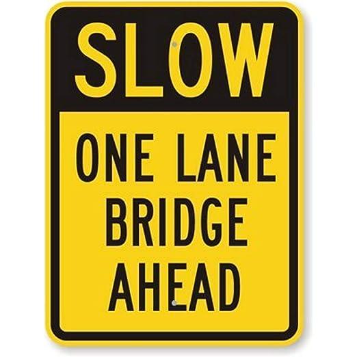 Kia Haop Slow One Lane Bridge Ahead Warning Metal Fender ...