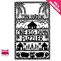 One Big Damn Puzzler Audiobook by John Harding Narrated by Peter Brooke