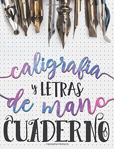 Caligrafia y Letras de Mano: Cuaderno (Serie de Ar...