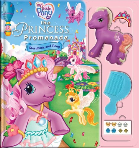 My Little Pony: The Princess Promenade Storybook and Playset (My Promenade Little Princess Pony)