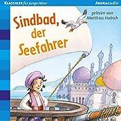 Sindbad, der Seefahrer (Klassiker für junge Hörer) | Christian Loeffelbein