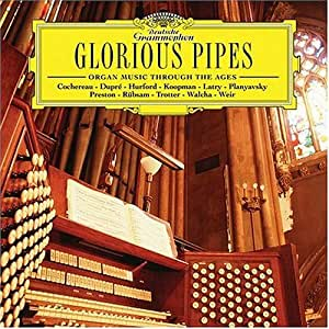Glorious Pipes Organ Music Through Ages Various
