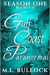 Gulf Coast Paranormal: Season One Kindle Edition