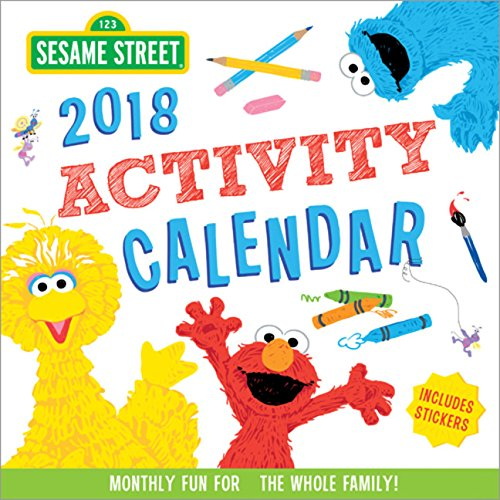 2018 Sesame Street Activity Calendar: Monthly Fun for the Whole Family! Sesame Street Art Workshop