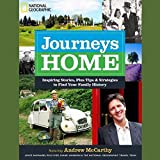 img - for Journeys Home: Inspiring Stories, Plus Tips & Strategies to Find Your Family History; Library Edition book / textbook / text book