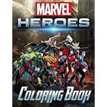 Marvel Super Heroes Coloring Book Unite Avengers Guardians Of The Galaxy Deadpool X Men Wolverine Captain America Doctor Strange And So Many