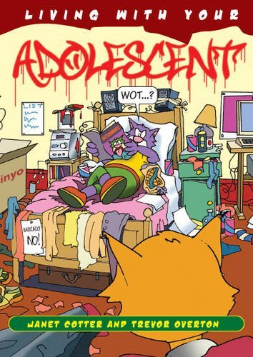 Living with Your Adolescent by Janet Cotter (2008-10-10)