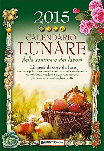 Calendario Enologico.Amazon It Calendario Lunare Delle Semine E Dei Lavori 2015
