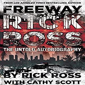 Freeway Rick Ross Audiobook