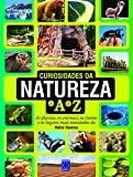 img - for Curiosidades da Natureza de A a Z (Em Portuguese do Brasil) book / textbook / text book