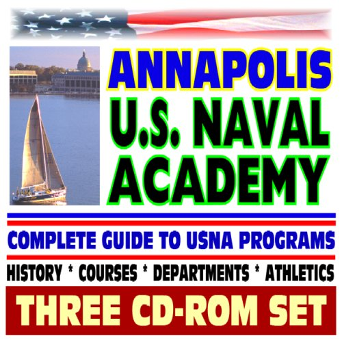 Annapolis, the U S  Naval Academy - Complete Guide to USNA