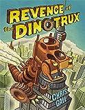 Image of Revenge of the Dinotrux