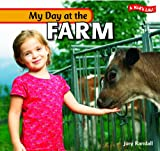 My Day at the Farm, Jory Randall, 1404280774