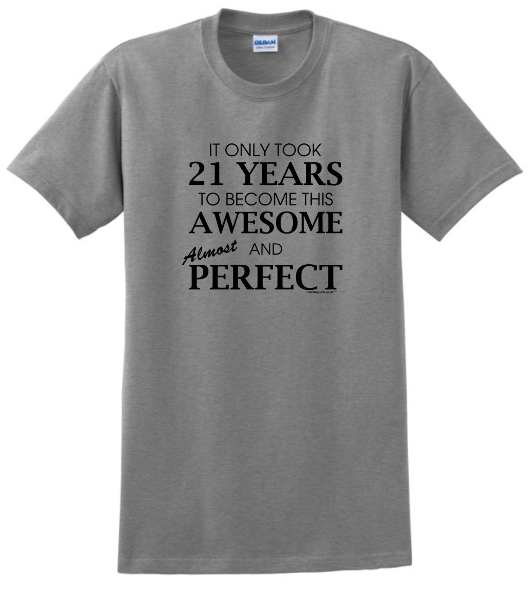 Birthday Party Favors 21st Gifts For All Awesome Almost Perfect T Shirt XL SpGry Apparel