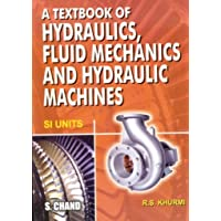 Textbook of Hydraulics, Fluid Mechanics and Hydraulic Machines