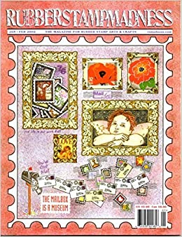 Rubberstamp madness the magazine for rubber stamp arts and for Rubber stamps arts and crafts