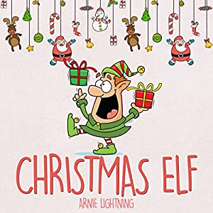 Children's Book: The Christmas Elf Audiobook
