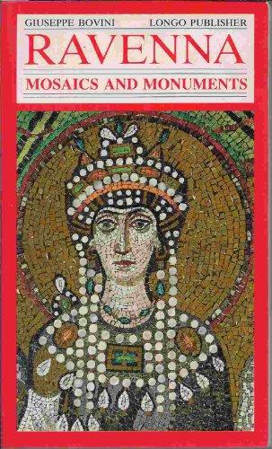 Ravenna Mosaics and Monuments (Mosaic Ravenna)