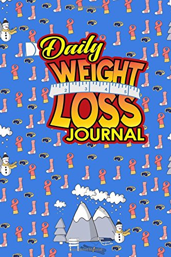 Download Daily Weight Loss Journal: Daily Planner Student, Planner Notebook Organizer, Day Organizer, Weekly Planner Pad, Cute Winter Skiing Cover, Cute Winter ... Cover (Daily Weight Loss Journals) (Volume 5) pdf