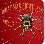 What Has Eight Legs And... ?, J. Jean Robertson, 1604724552