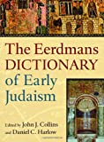 img - for The Eerdmans Dictionary of Early Judaism book / textbook / text book