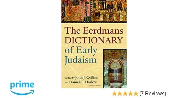 The eerdmans dictionary of early judaism john j collins daniel c the eerdmans dictionary of early judaism john j collins daniel c harlow 9780802825490 amazon books fandeluxe Gallery