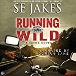 Running Wild: Havoc, Book 1 | SE Jakes