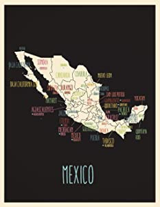 Map Of Mexico - Mexico Wall Map Art Poster (11'' x 14'') Black - Map Art of Mexico for Travelers, Children, Wall Decor, Classrooms, Playrooms or Nursery