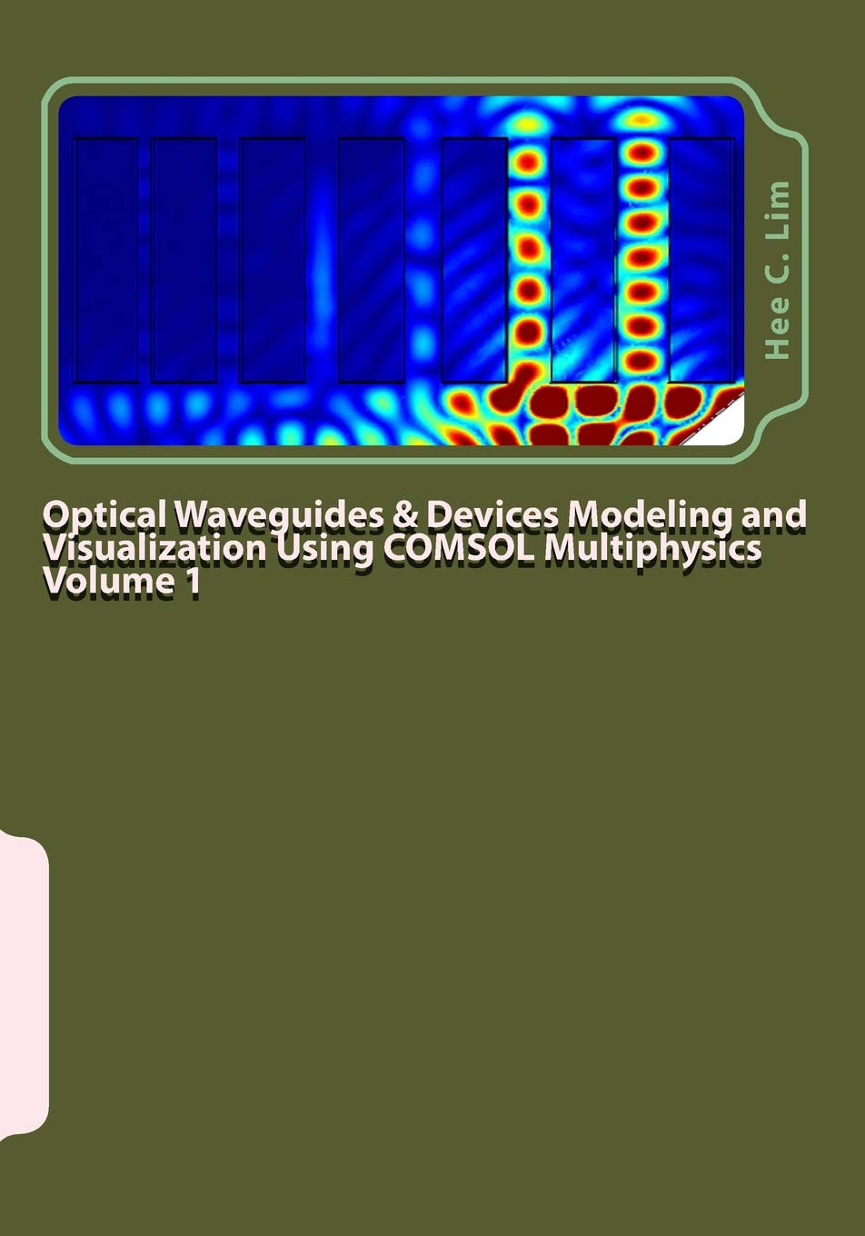 Optical Waveguides & Devices Modeling and Visualization Using COMSOL