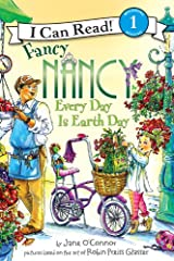 Fancy Nancy: Every Day Is Earth Day (I Can Read Level 1) Kindle Edition