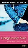 Dangerously Alice